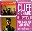 Me And My Shadows/Listen To Cliff