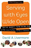 Serving with Eyes Wide Open, updated ed.