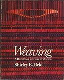 img - for Weaving: A Handbook for Fiber Craftsmen Hardcover - March, 1973 book / textbook / text book