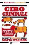 Cibo criminale (eNewton Saggistica)