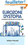 Eurozone Dystopia: Groupthink and Den...