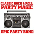 Classic Rock & Roll Party Magic