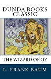 The Wonderful Wizard of Oz (Dunda Books Classic)