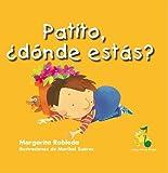 Patito, Donde Estas? (Spanish Edition) (Rana, Rema, Rimas / Rowing Rhyming Frog)