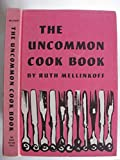 img - for The uncommon cookbook book / textbook / text book