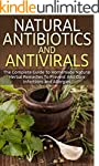 Natural Antibiotics And Antivirals: T...
