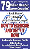 img - for HOW TO EXERCISE AND GET FIT NOW! book / textbook / text book