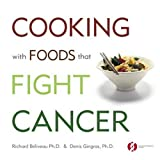 Cooking with Foods That Fight Cancerby Richard Bliveau