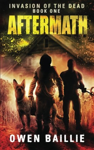 Aftermath (Invasion of the Dead) (Volume 1)