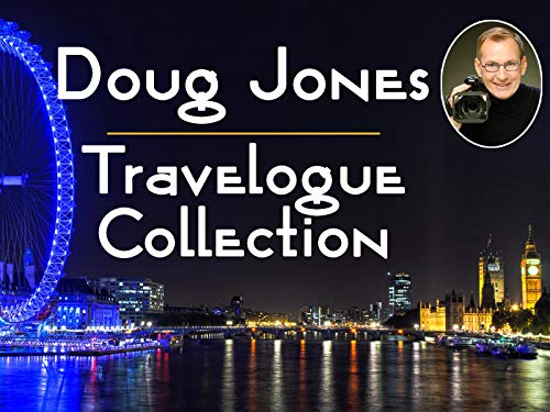 Doug Jones Travelogue Collection on Amazon Prime Video UK