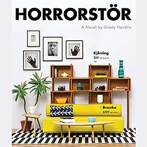 Horrorstör | [Grady Hendrix]