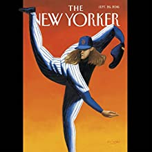 The New Yorker, September 26th, 2016 (Amy Davidson, Evan Osnos, Ed Caesar) Periodical by Amy Davidson, Evan Osnos, Ed Caesar Narrated by Dan Bernard, Christine Marshall