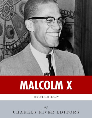 the life and legacy of malcolm x an american hero Overviews the legacy of black leader malcolm x reading on shabazz's life commemoration of the birthday of african-american activist malcolm x.