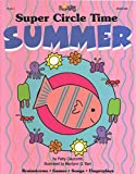 img - for Super Circle Time: Summer PreK-1 (Brainstorms, Games, Songs & Fingerplays) book / textbook / text book