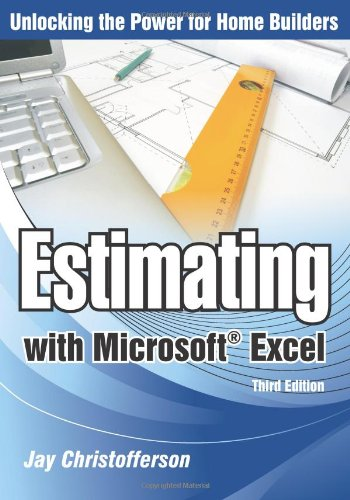 Estimating with Microsoft Excel, 3rd Edition - Builderbooks - 086718647X - ISBN:086718647X