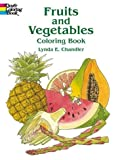 img - for [(Fruits and Vegetables Colouring Book)] [By (author) Lynda E. Chandler] published on (March, 2003) book / textbook / text book