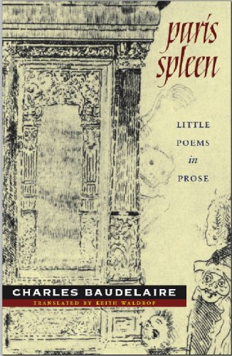 PARIS SPLEEN CHARLES BAUDELAIRE KEITH WALDROP WESLEYAN UNIVERSITY PRESS MARCH 2009