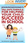 John Rosemond's Fail-Safe Formula for...