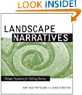 Landscape Narratives: Design Practices for Telling Stories