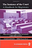img - for Sentence of the Court: A Handbook for Magistrates (Fourth Edition) book / textbook / text book