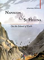 Napoleon & St Helena: On the Island of Exile (Armchair Traveller)
