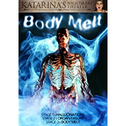 Body Melt (Katarina's Nightmare Theater)