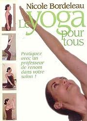 Bordeleau;Nicole Le Yoga Pour