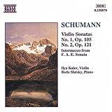 Schumann: Violin Sonatas Nos. 1 & 2; Intermezzo from F.A.E. Sonats
