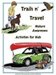 Trails & Travel: Nature Awareness Act...