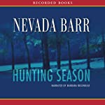 Hunting Season: An Anna Pigeon Novel (       UNABRIDGED) by Nevada Barr Narrated by Barbara Rosenblat