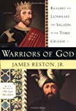 img - for Warriors of God: Richard the Lionheart and Saladin in the Third Crusade Hardcover May 15, 2001 book / textbook / text book