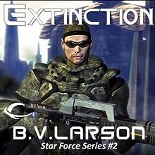 Extinction: Star Force, Book 2 (       UNABRIDGED) by B. V. Larson Narrated by Mark Boyett