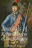 img - for Journals of Robert Rogers of the Rangers book / textbook / text book