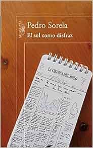 El sol como disfraz: 9788420412771: Amazon.com: Books