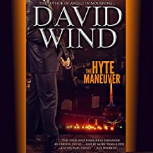 The Hyte Maneuver Audiobook by David Wind Narrated by Tim Welch