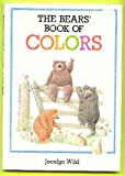 img - for The Bear's Book of Colors book / textbook / text book
