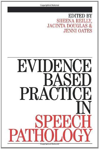 Evidence-Based Practice in Speech