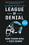 By Mark Fainaru-Wada League of Denial: The NFL, Concussions, and the Battle for Truth (1st Edition)
