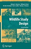 img - for Wildlife Study Design (Springer Series on Environmental Management) book / textbook / text book