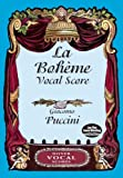 Puccini Giacomo Puccini: La Boheme Vocal Score (Italian/English) (Dover Vocal Scores)