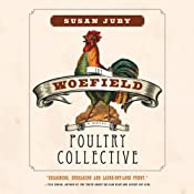 The Woefield Poultry Collective | [Susan Juby]