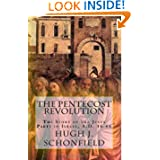 The Pentecost Revolution: The Story of the Jesus Party in Israel, A.D. 36-66