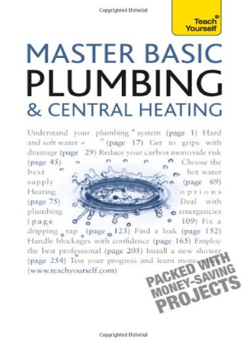 Master Basic Plumbing & Central Heating (Teach Yourself)