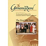The First Fifty Years of the Germanna Foundation