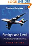 Straight and Level: Practical Airline...