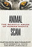 img - for Animalscam: The Beastly Abuse of Human Rights book / textbook / text book