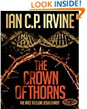 Crown of Thorns - The Race To Clone Jesus Christ :  (BOOK TWO): The sequel to Book One