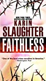 Faithless (Grant County) Karin Slaughter