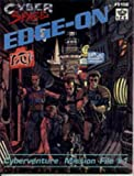 img - for Edge-On: Cyberventure Mission File #1 (Cyberspace RPG) book / textbook / text book