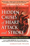 Hidden Causes of Heart Attack and Str...